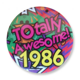 Badge : Totally Awesome 1986