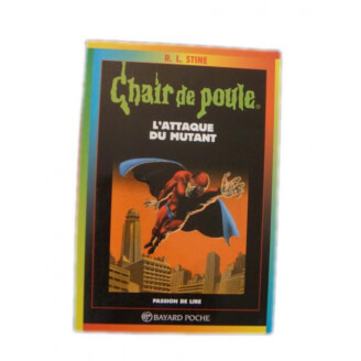 Chair de poule n°15 : L'attaque du mutant