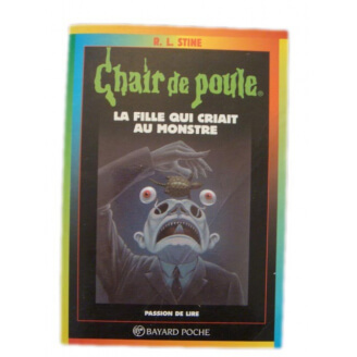 Chair de poule n°26 : Une fille qui criait au monstre