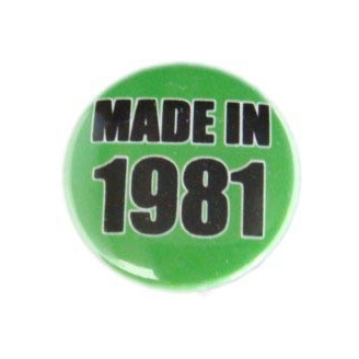 Badge : Made in 1981
