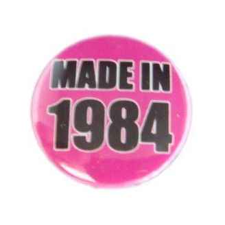 Badge : Made in 1984
