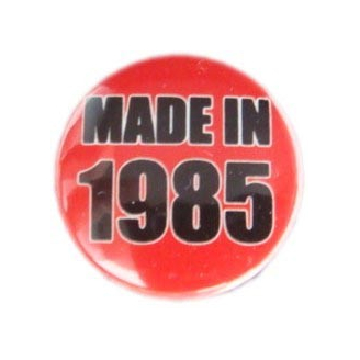 Badge : Made in 1985