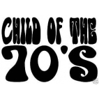 "Transfert pour T-shirt : ""Child of the 70's"""