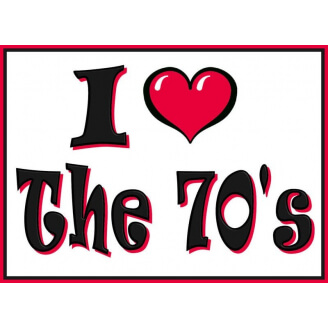 "Transfert pour T-shirt : ""I love the 70's"""