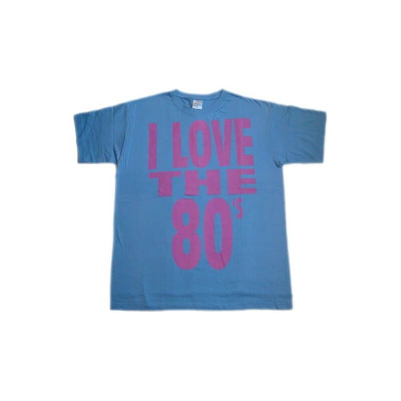 "T-shirt : ""I love the 80's"" (style baggy)"