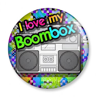 Badge : I love my Boombox