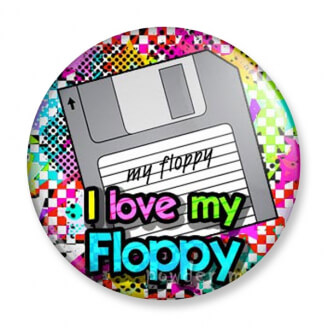 Badge : I love my Floppy (disquette)