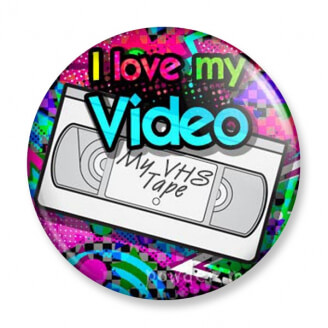 Badge : I love my Video