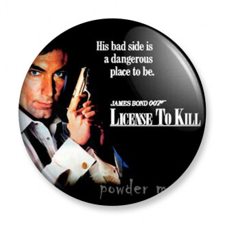 Badge : James Bond - License to kill