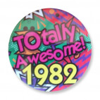 Badge : Totally Awesome 1982