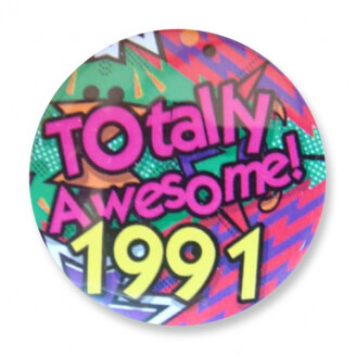 Badge : Totally Awesome 1991