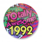 Badge : Totally Awesome 1992