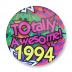 Badge : Totally Awesome 1994