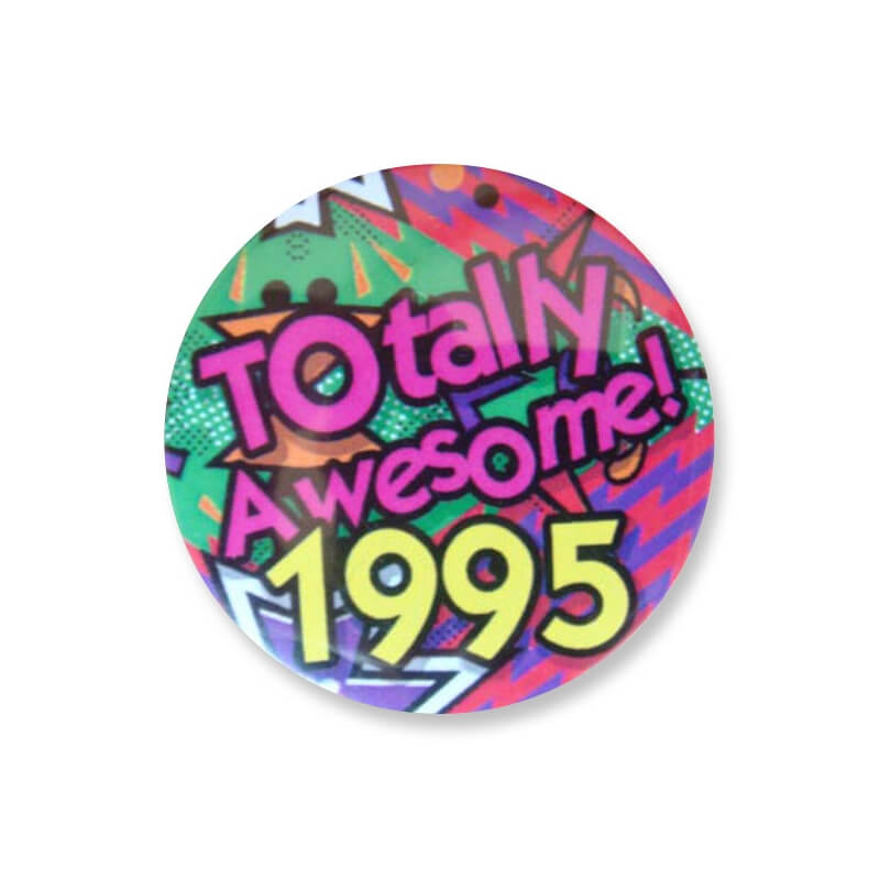 Badge : Totally Awesome 1995