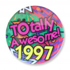 Badge : Totally Awesome 1997