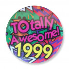 Badge : Totally Awesome 1999