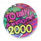 Badge : Totally Awesome 2000