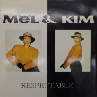 Mel et Kim - Respectable