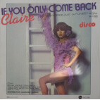 Claire - If you only come back