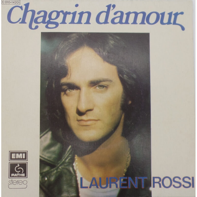 Laurent Rossi - Chagrin d'amour