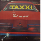 Taxxi - Not me girl