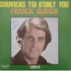 Franck Olivier - Souviens toi d'only you
