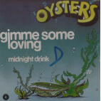 Oysters - Gimme some loving