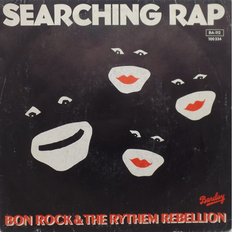 Searching Rap - Bon Rock & the Rythem Rebellion