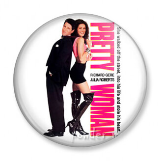 Badge - Pretty Woman