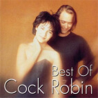 Cock Robin - Best Of