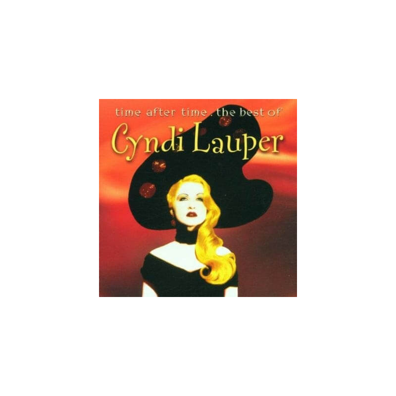 Cyndi Lauper - Time After Time - The Best Of