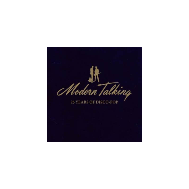 Modern Talking - 25 Years of Disco Pop - 2 CD