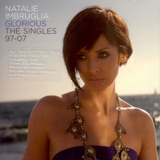 Nathalie Imbruglia - Glorious : The Singles 97-07